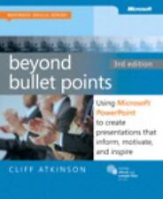 Beyond Bullet Points, 3rd Edition: Using Microsoft PowerPoint to Create Present