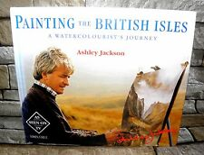 *Painting the British Isles By Ashley Jackson - Signed and Doodled- HB, 1994