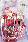 Of the Red, The Light and the Ayakashi, Vol. 6 by Nanao, HaccaWorks, . | Paperba