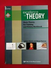Excellence In Theory: Music Theory, Ear Training & History Workbook Book 3 - New