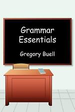 Grammar Essentials by Gregory Buell (2006, Paperback)