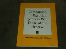 Frederic Portal Comparison of Egyptian Symbols with Hebrew (2003, PB, Reprint)