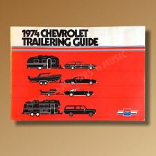 NOS 1974 Chevrolet Trailering Guide Brochure Car Truck 5th Wheel Camper Towing