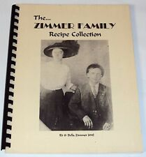 Zimmer Family Cookbook Recipe Collection, Ed & Della Zimmer @1993 Mary Meadows
