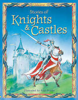 Stories of Knights and Castles (Usborne Treasuries), Milbourne, Anna, Very Good