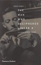 """ANDREW ROBINSON - """"MICHAEL VENTRIS: THE MAN WHO DECIPHERED LINEAR B"""" HB/DW(1972)"""