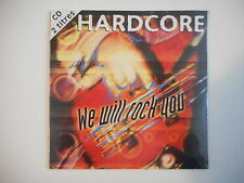 HARDCORE : WE WILL ROCK YOU [ CD SINGLE NEUF PORT GRATUIT ]
