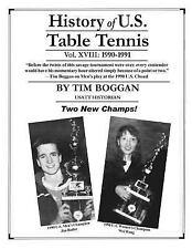 History of U. S. Table Tennis: History of U. S. Table Tennis Volume 18 by Tim...