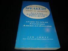 Speak Up!(r): American Regional Accent Elimination Program: Learn to Speak St...