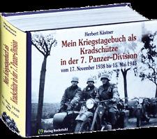Als Kradschütze in der 7. Panzer-Division 1938 bis 1945 (Herbert Kästner)