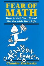 Fear of Math: How to Get over It and Get on With Your Life-ExLibrary