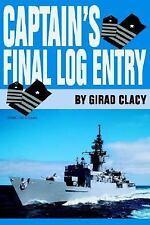 Captain's Final Log Entry