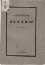 RADICONDOLI SIENA COMMEMORAZIONE DEL P. ENRICO MARCHIÒ