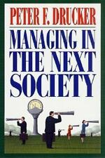 Managing in the Next Society (2002, Hardcover, Revised) *LOW PRICE* FREE SHIP