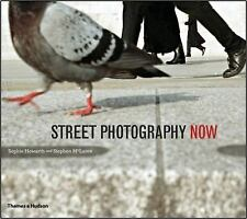 STREET PHOTOGRAPHY NOW - STEPHEN MCLAREN SOPHIE HOWARTH (PAPERBACK) NEW