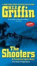 The Shooters No. 4 by W. E. B. Griffin (2008, Paperback)