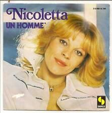 """NICOLETTA 45T SP 7"""" UN HOMME - TES YEUX D'ANGE HEUREUX"""