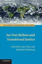 ASIL Studies in International Legal Theory: Jus Post Bellum and Transitional...