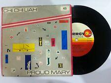 +45 GIRI VINILE CHI CHI LIAH PROUD MARY/ VOCALE E STRUMENTALE NUOVO D'EPOCA