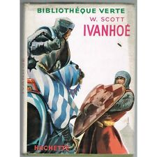 IVANHOÉ Walter SCOTT Monochromes de LECONTE Adaptation Armand RIO Hachette 1954