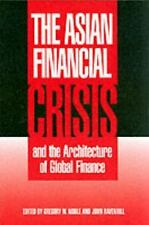 The Asian Financial Crisis and the Architecture of Global Finance (Cambridge