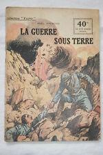 COLLECTION PATRIE N°27 LA GUERRE SOUS TERRE PAUL RAYMOND 1917 ILLUSTRE