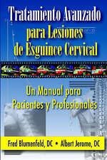 Tratamiento Avanzado Para Lesiones de Esguince Cervical: Un Manual Para Paciente