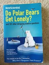 Do Polar Bears Get Lonely by New Scientist and Mick O'Hare
