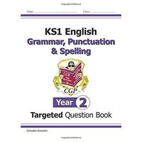 KS1 English Targeted Question Book: Grammar, Punctuation & Spelling - Year 2...