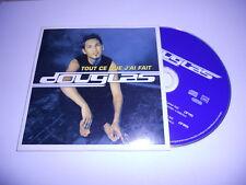 Douglas / Tout ce que j'ai fait  - cd single