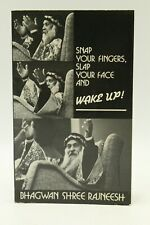 Snap Your Fingers, Slap Your Face and Wake Up; Bhagwan Shree Rajneesh 1984