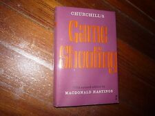 Game Shooting Robert Churchill, Macdonald Hastings