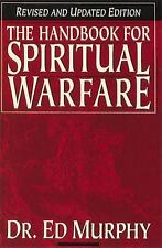 Handbook for Spiritual Warfare by Ed Murphy (2000, Paperback, Revised)