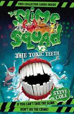 Steve Cole ___ Schleim Squad Vs The giftig Zahn ___Brandneue___Werbeantwort UK