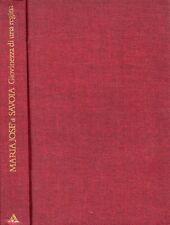 GIOVINEZZA DI UNA REGINA MARIA JOSE' DI SAVOIA A.MONDADORI 1991(TA425)
