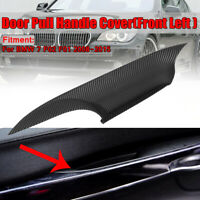 Carbon Black Front Left Door Interior Inner Handle Pull Cover for BMW 7   √ !*