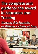The complete unit guide for the Award in Education and Training: Understanding R