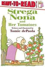 Strega Nona and Her Tomatoes by dePaola, Tomie 9781481481359 -Hcover