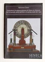 S. Ganci - Costruttori di apparecchiature di Fisica in Chiavari - 1^ ed. 2009