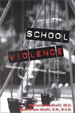 School Violence : Assessment, Management, Prevention (2001, Paperback)