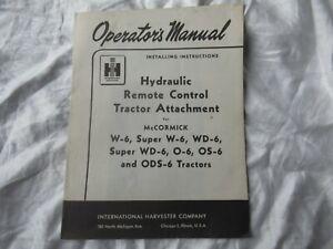 International W6 WD-6 O6 OS-6 hydraulic remote control tractor attachment manual