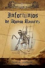 Infortunios de Alonso RAM Rez (Paperback or Softback)