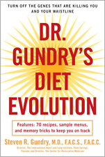Dr. Gundry's Diet Evolution: Turn Off the Genes That Are Killing You, Paperback