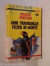 UNA TRANQUILLA FESTA DI MORTE Nicolas Freeling Longanesi Mystery 1988 romanzo di