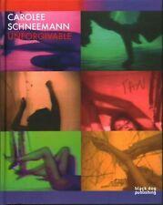 Carolee Schneemann: Unforgivable, Very Good Books