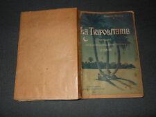 La Tripolitania Gimmelli Martino 1904 ed. Città di Castello ZSL1 ^