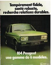 Publicité Advertising 1978 104 Peugeot