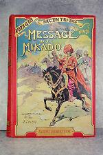 PAUL D'IVOI. MESSAGE DU MIKADO. VERS 1912. PREMIER CARTONNAGE.