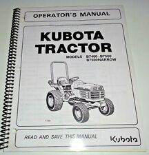 Kubota B7400 B7500 & B7500 Narrow Tractor Operators Maintenance Manual OEM 5/02