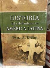 Historia Del Cristianismo En America Latina Pablo A. Deiros Tapa Dura